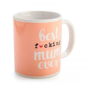 Best F*cking Mum Ever Mug