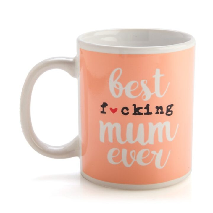 Best F*cking Mum Ever Mug