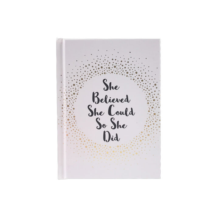 She Believed She Could So She Did - Quote Book